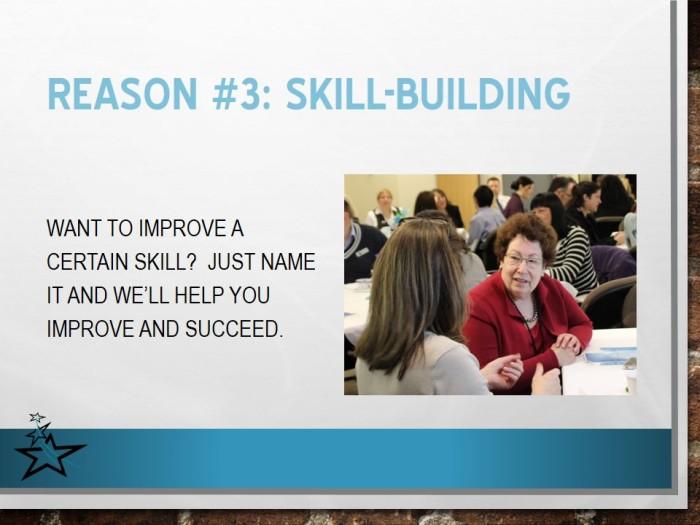 Reason #3: Skill-Building