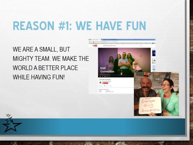 Reason #1: We have fun